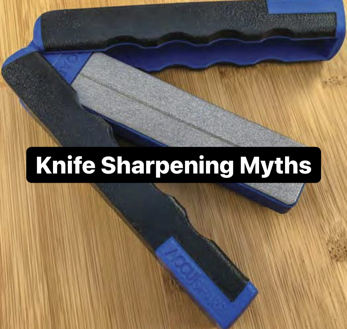 5 MYTHS ABOUT KNIFE SHARPENING